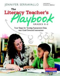 The Literacy Teacher's Playbook- Chapter 1