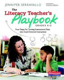 The Literacy Teacher's Playbook- Chapter 1