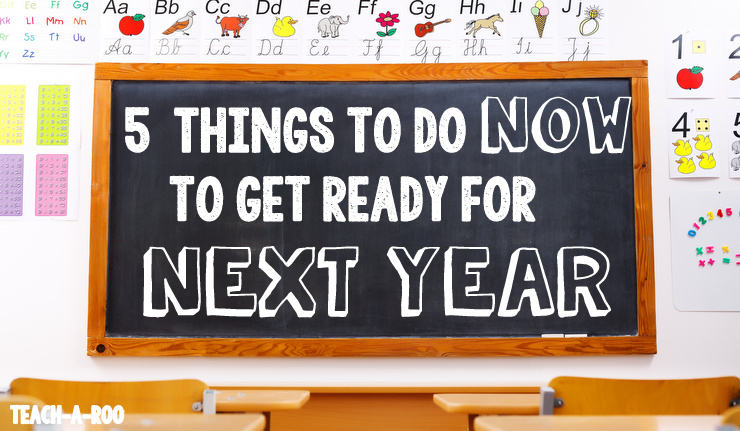 5 Things to get ready for next year
