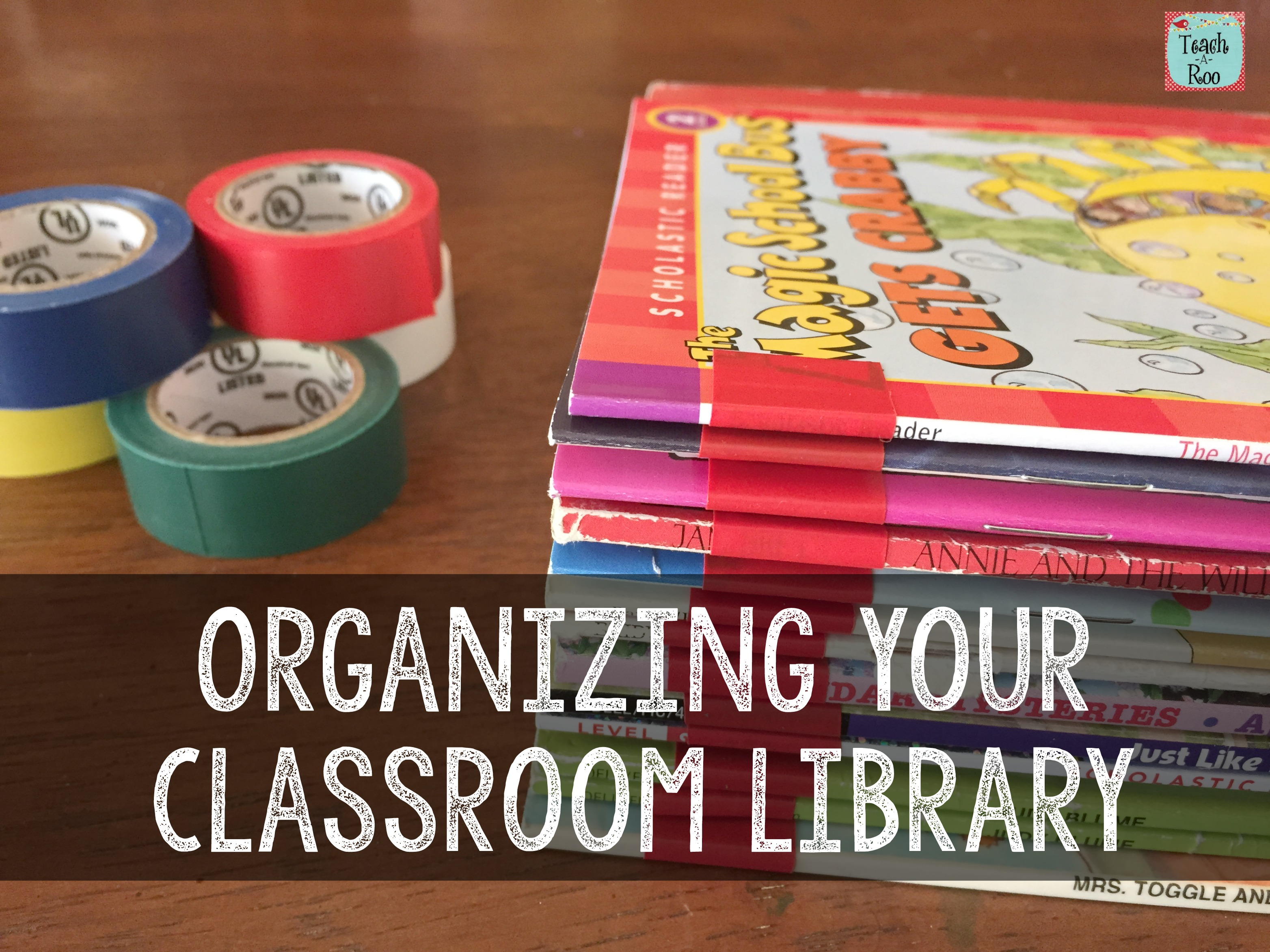 Organizing Your Classroom Library, Part Two